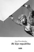 obálka knihy Procházka, Jan - Ať žije republika