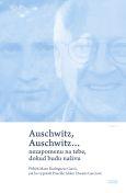 obálka knihy Rodrigues Garcia, Max - Auschwitz, Auschwitz…