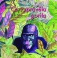 obálka knihy Pilátová, Markéta - Co vyprávěla gorila