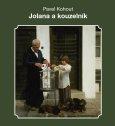 obálka knihy Jaroslav Balvín - Jolana a kouzelník