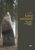 obálka knihy Jaroslav Balvín - Lovci menhirů