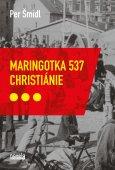 obálka knihy Šmidl, Per - Maringotka 537, Christiánie