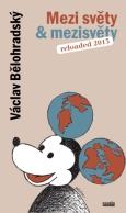 obálka knihy Jaroslav Balvín - Mezi světy & mezisvěty