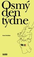 obálka knihy Jaroslav Balvín - Osmý den týdne