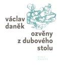 obálka knihy Daněk, Václav - Ozvěny z dubového stolu