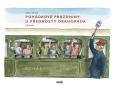 obálka knihy Drozda, Robert - Pohádkové prázdniny u přednosty Drahoráda