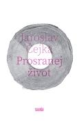 obálka knihy Jaroslav Balvín - Prosranej život