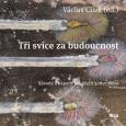 obálka knihy Jaroslav Balvín - Tři svíce za budoucnost